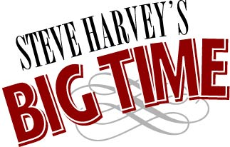 Steve Harvey's Bigtime